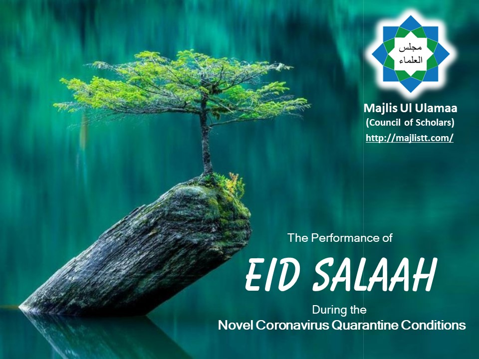 The Performance of Eid Salaah During the Novel Coronavirus Quarantine Conditions